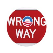 "Obama Wrong Way 3.5"" Button"
