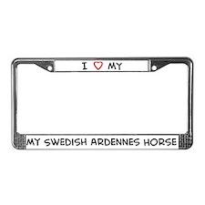 I Love Swedish Ardennes Horse License Plate Frame
