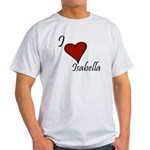 I love Isabella Light T-Shirt