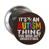 "Autism Thing 2.25"" Button (10 pack)"