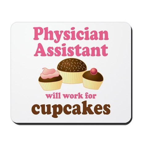 Funny Physician Assistant Mousepad