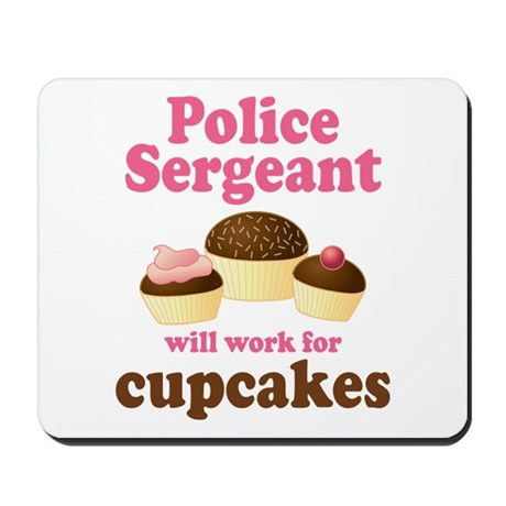 Funny Police Sergeant Mousepad