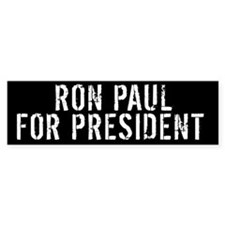 RON PAUL FOR PRESIDENT Bumpersticker