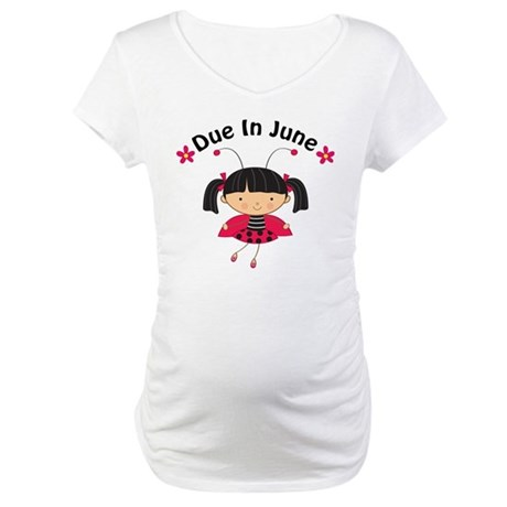 June Ladybug Due Date Maternity T-Shirt