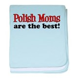 Polish Moms Are The Best baby blanket