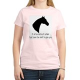 ...difficult horses... Women's Pink T-Shirt