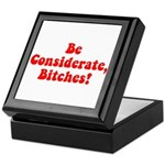 Be Considerate! Keepsake Box