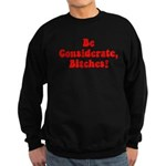 Be Considerate! Sweatshirt (dark)