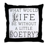 Poetry Life Throw Pillow