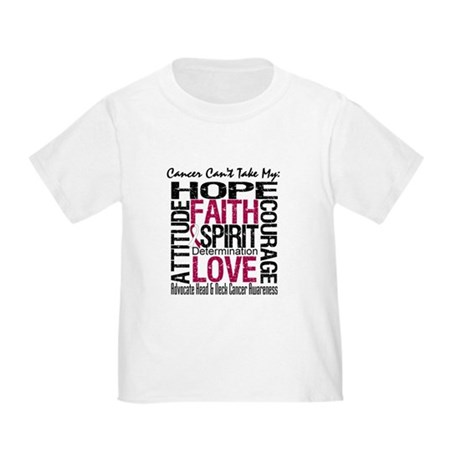 HeadNeckCancer Can't TakeHope Toddler T-Shirt