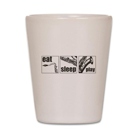 Eat Sleep Play Sax Shot Glass