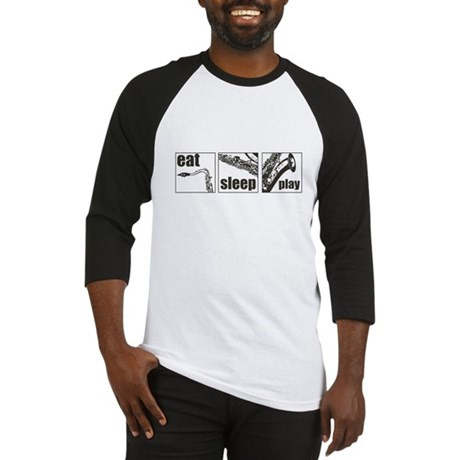 Eat Sleep Play Sax Baseball Jersey