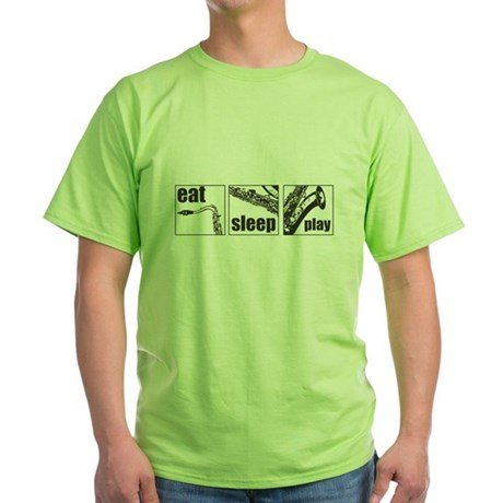 Eat Sleep Play Sax Green T-Shirt