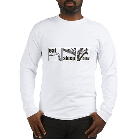 Eat Sleep Play Sax Long Sleeve T-Shirt