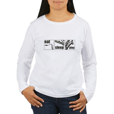Eat Sleep Play Sax Women's Long Sleeve T-Shirt