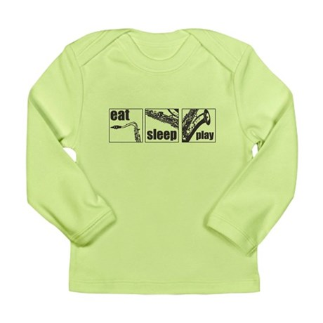 Eat Sleep Play Sax Long Sleeve Infant T-Shirt