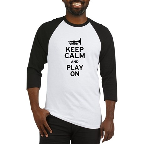 Keep Calm and Play On (Mellophone) Baseball Jersey