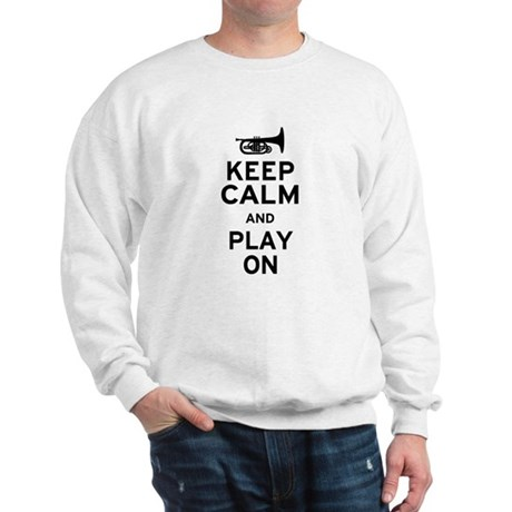 Keep Calm and Play On (Mellophone) Sweatshirt