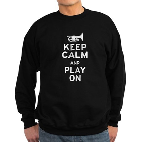 Keep Calm and Play On (Mellophone) Sweatshirt (dar