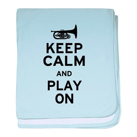 Keep Calm and Play On (Mellophone) baby blanket