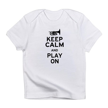 Keep Calm and Play On (Mellophone) Infant T-Shirt