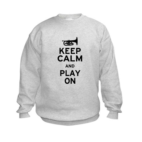Keep Calm and Play On (Mellophone) Kids Sweatshirt