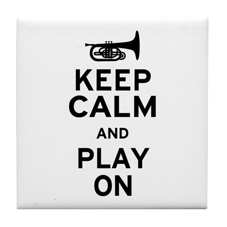 Keep Calm and Play On (Mellophone) Tile Coaster