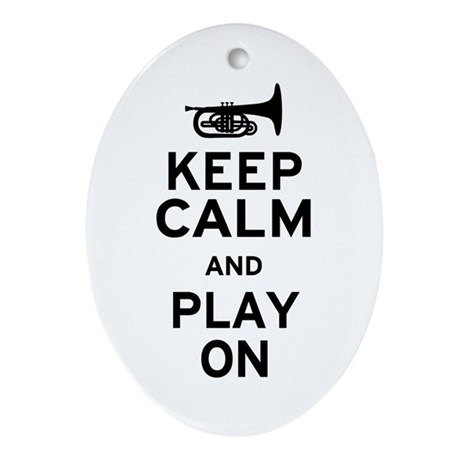 Keep Calm and Play On (Mellophone) Ornament (Oval)