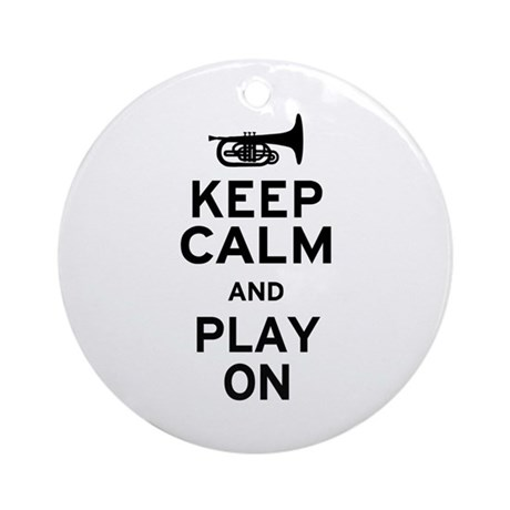 Keep Calm and Play On (Mellophone) Ornament (Round
