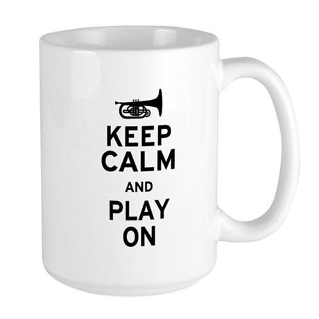 Keep Calm and Play On (Mellophone) Large Mug