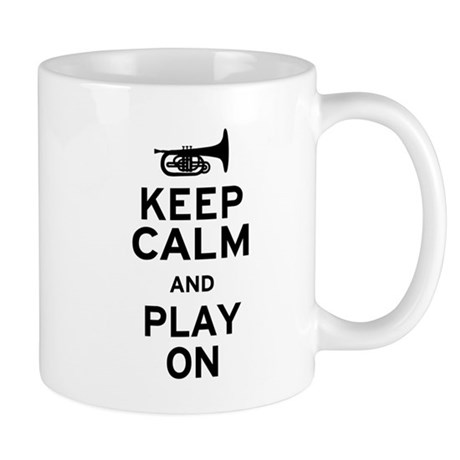 Keep Calm and Play On (Mellophone) Mug