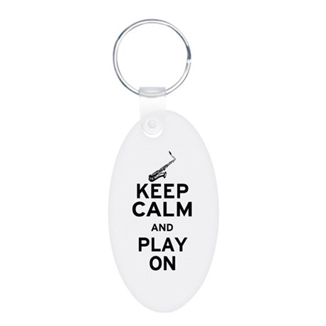 Keep Calm and Play On (Sax) Aluminum Oval Keychain