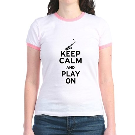 Keep Calm and Play On (Sax) Jr. Ringer T-Shirt