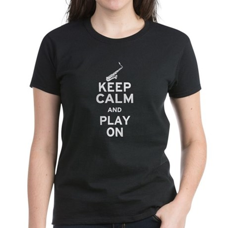 Keep Calm and Play On (Sax) Women's Dark T-Shirt