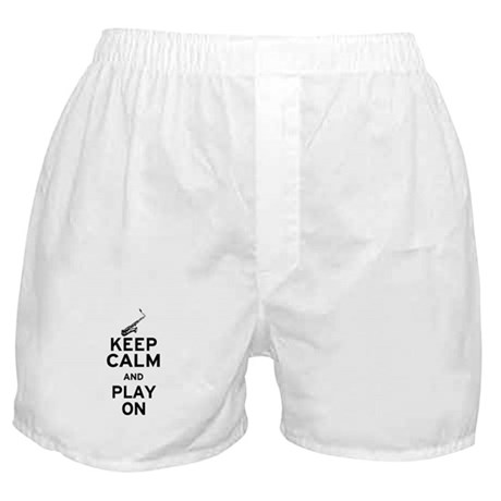 Keep Calm and Play On (Sax) Boxer Shorts
