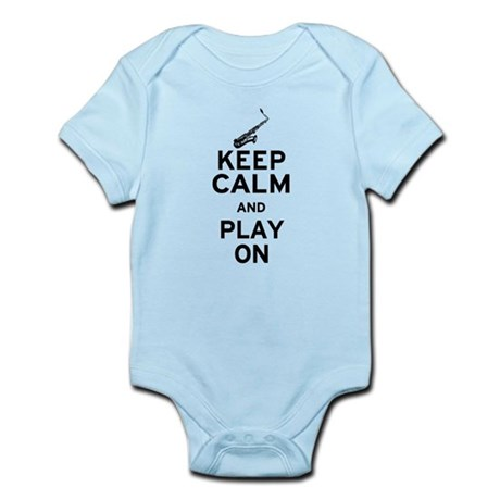 Keep Calm and Play On (Sax) Infant Bodysuit