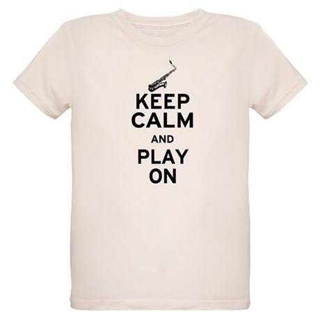 Keep Calm and Play On (Sax) Organic Kids T-Shirt