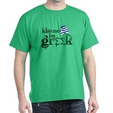 Kiss me I'm Greek -- T-Shirt