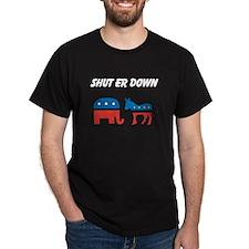 Shut Er Down T-Shirt