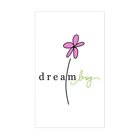 Dream Big Rectangle Sticker