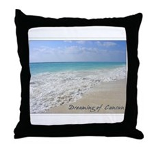 Dreaming of Cancun Throw Pillow