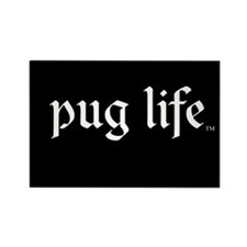 Pug Life Rectangle Magnet
