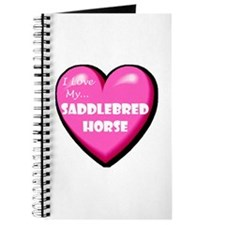 I Love My Saddlebred Horse Journal