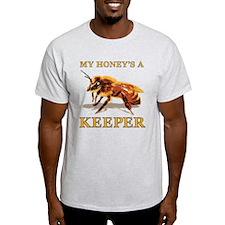 My Honey's a Keeper T-Shirt