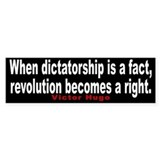When Dictatorship is a fact - Bumper Car Sticker