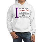 Project Management Tool Hoodie