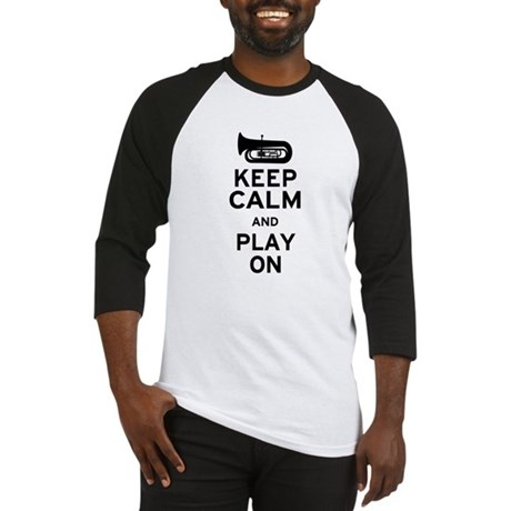 Keep Calm Tuba Baseball Jersey