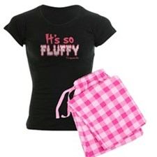 IT'S SO FLUFFY pajamas