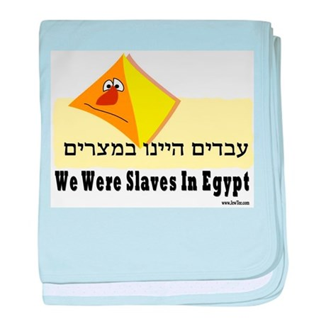 We Were Slaves Passover baby blanket