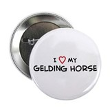 I Love Gelding Horse Button